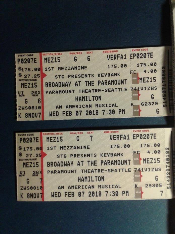 Hamilton Seattle Paramount 2 tickets 2-7-18 Mez 15 G 6/7
