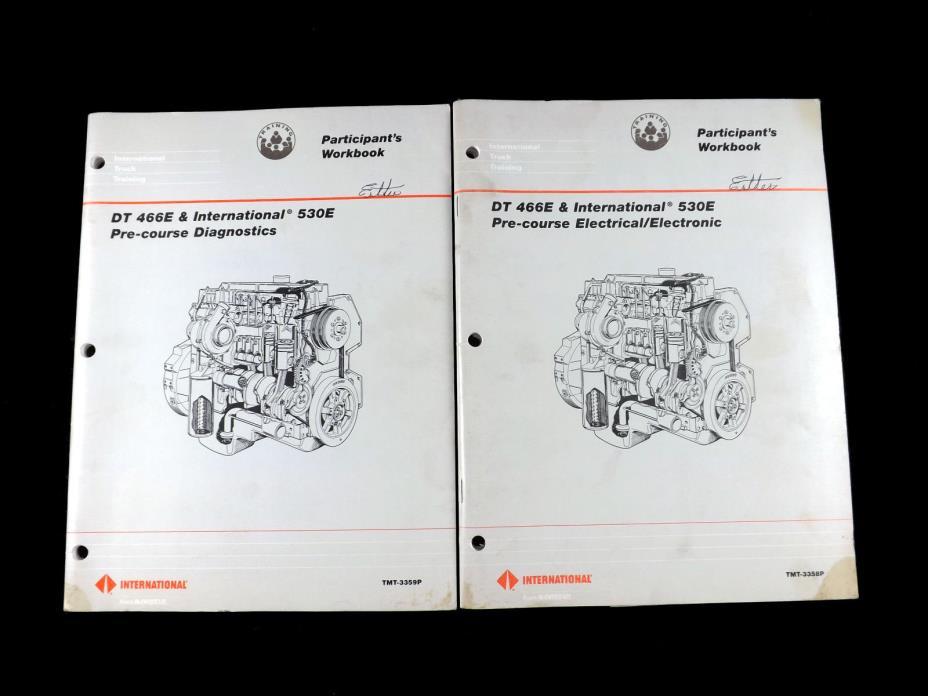 (2) INTERNATIONAL DT-466E 530E Participants Workbooks Diagnostics/Electrical