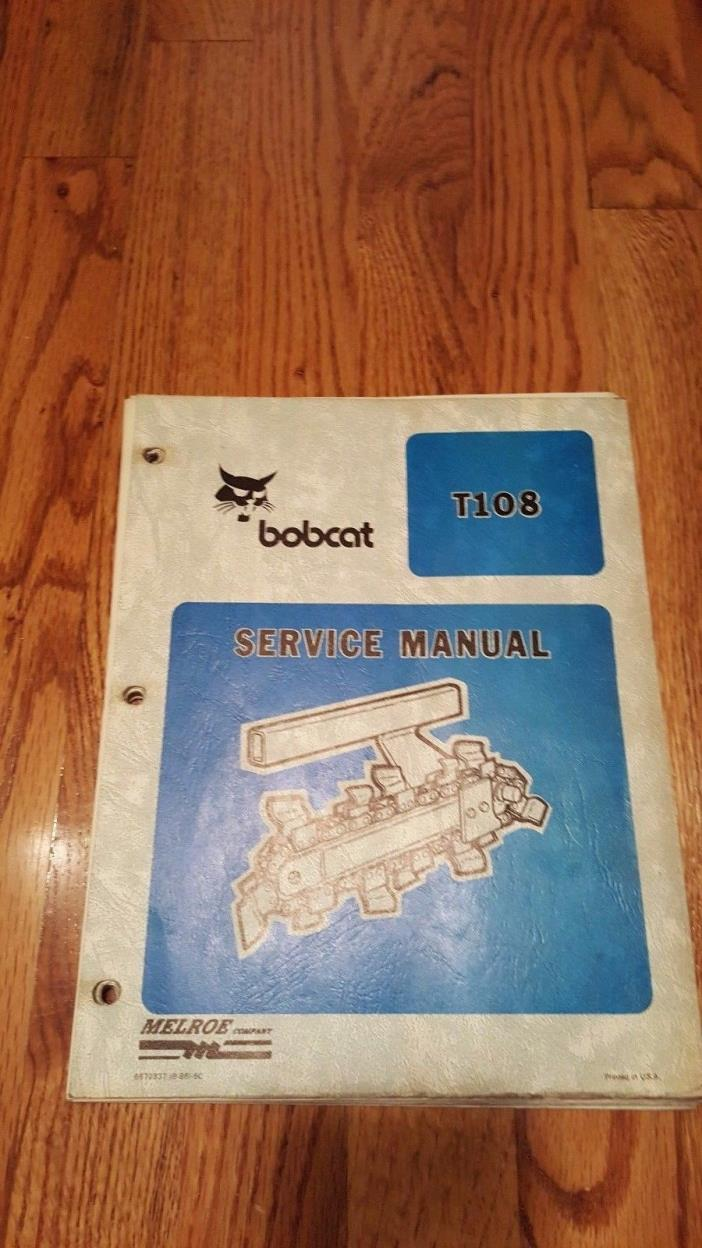 Bobcat T108 Service Manual w/o Binder