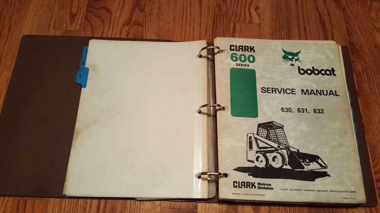 Bobcat 630, 631, 632 Service Manual w/ Binder