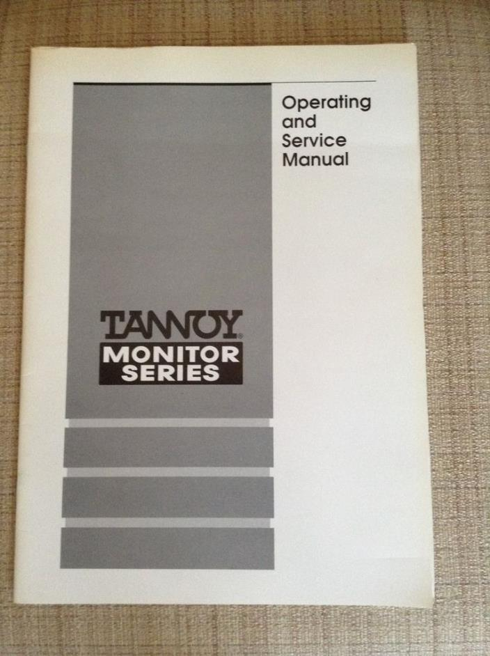 Tannoy Monitor Series Loudspeakers Operating and Service Manual