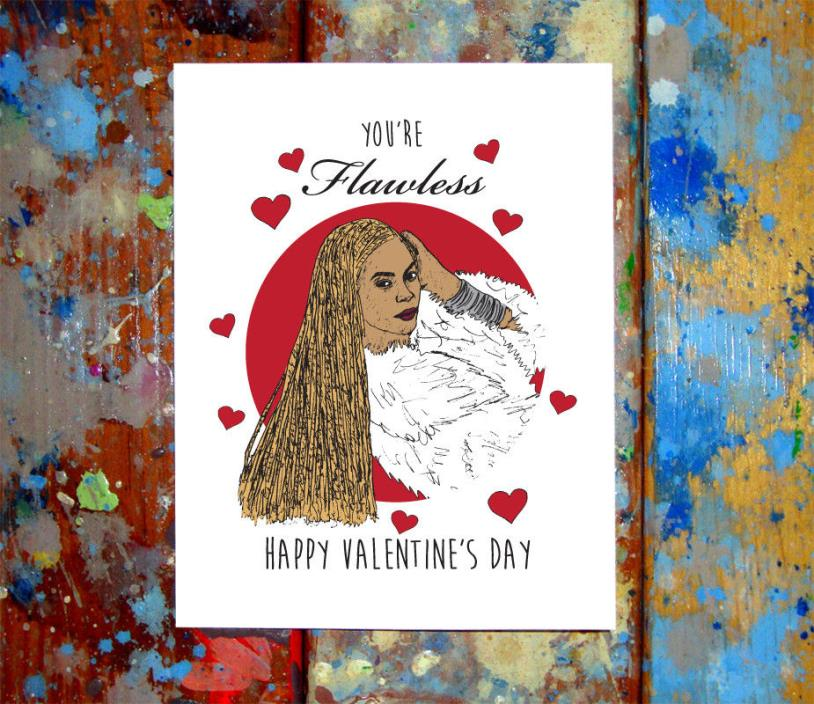 Beyonce Flawless Happy Valentine's Day I Love You Greeting Card