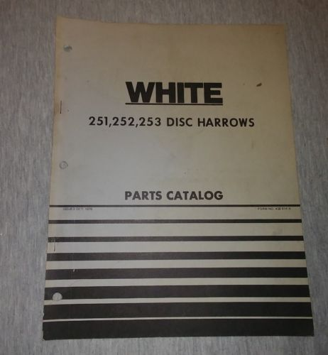 White 251, 252, 253  Disc Harrow Parts Catalog Form NO. 438 014A