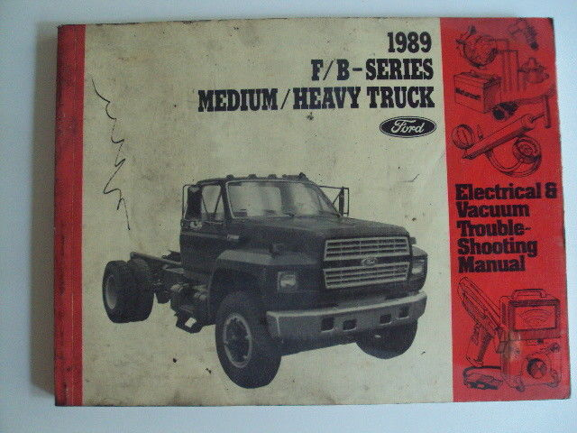 1989 Ford F B Medium Heavy Truck Electrical Vacuum Trouble Shooting Manual Book