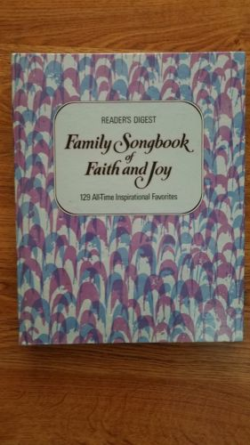 Family Songbook of Faith and Joy Reader's Digest All-Time Inspirational Favorite