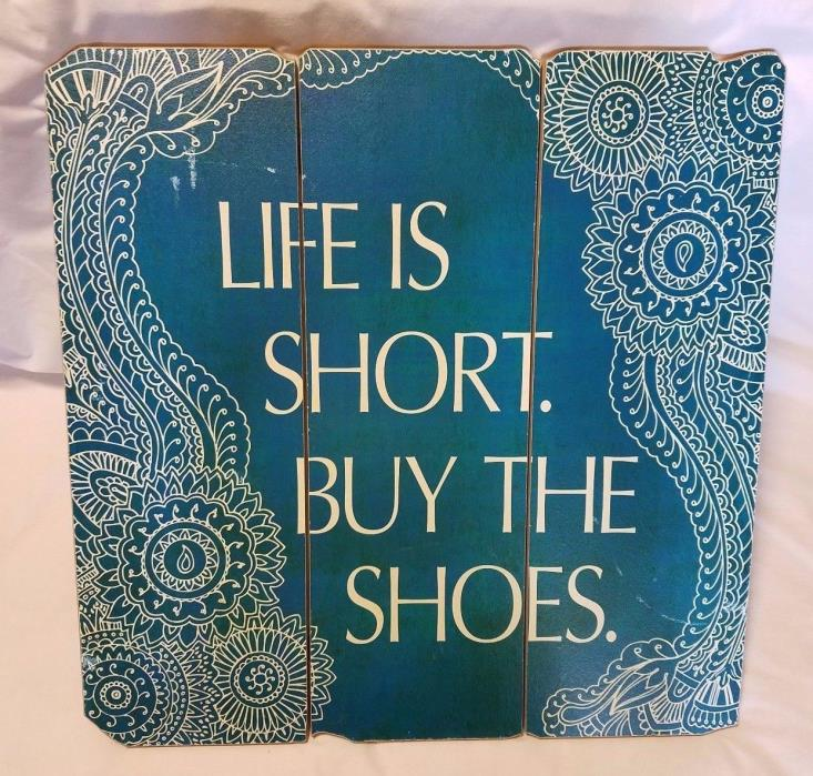 LIFE IS SHORT BUY THE SHOES Wood Blue Wall Hang Decor Sneakerhead Shoe Collector