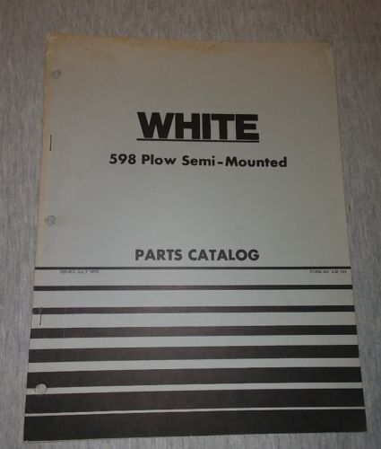 White 598 Plow Semi-Mounted Parts Catalog Form NO. 438 194