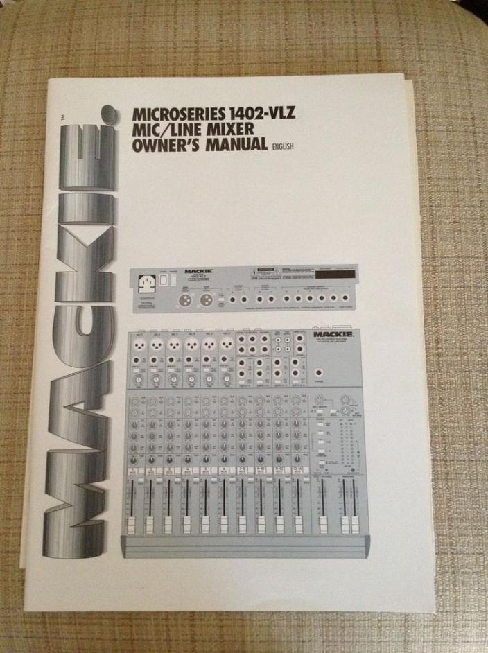 Mackie Microseries 1402-VLZ Mic/Line Mixer Owner's Manual