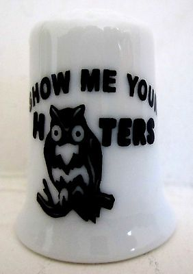 Hooters 'Show Me Your Hooters' Porcelain Thimble