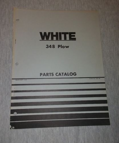 White 348 Plow Parts Catalog Form NO. 438 199