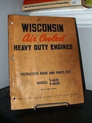 Wisconsin Air Cooled Engines Instruction Book Parts List V-461D V-460D Fair