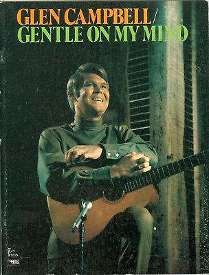 Glen Campbell Gentle On My Mind songbook sheet music Arkansas Misty Jean Friends