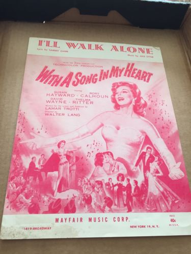 I'll Walk Alone from the Movie:With A Song In My Heart  US Sheet Music