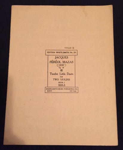 Jacques Fereol Mazas Opus 38 Twelve Little Duets For Two Violins Bk 1,2