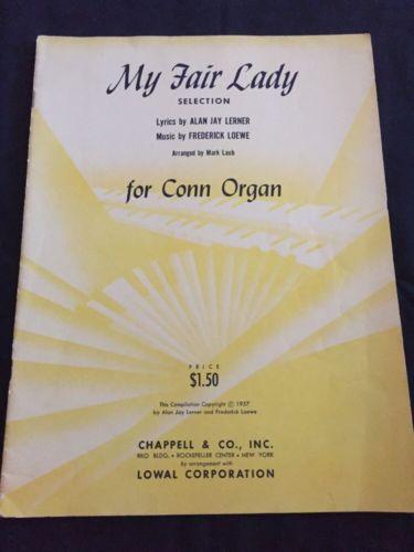 1957 MY FAIR LADY SELECTIONS FOR Conn Organ