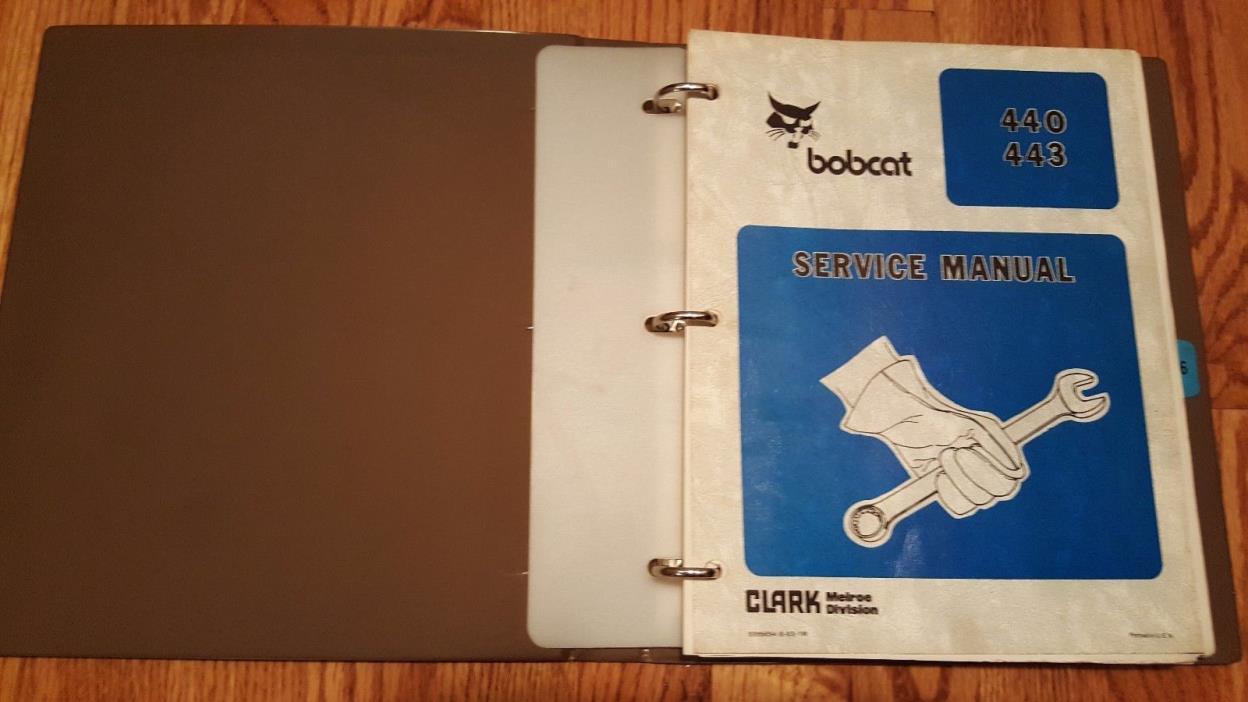 Bobcat 440/443 Service Manual w/ Binder