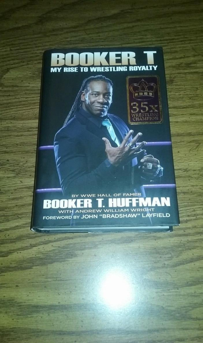 Booker T WWE/WCW My Rise To Wrestling Royalty Signed Hardcover