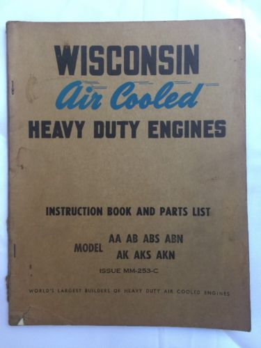 Wisconsin Air Cooled Heavy Duty Engine Instruction Book AA AB ABS ABN AK AKS AKN