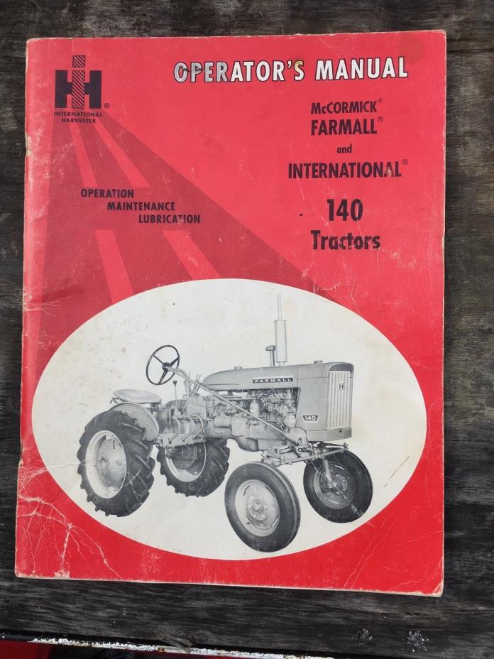 Farmall International Harvester IH Operators Manual Original 140 tractors