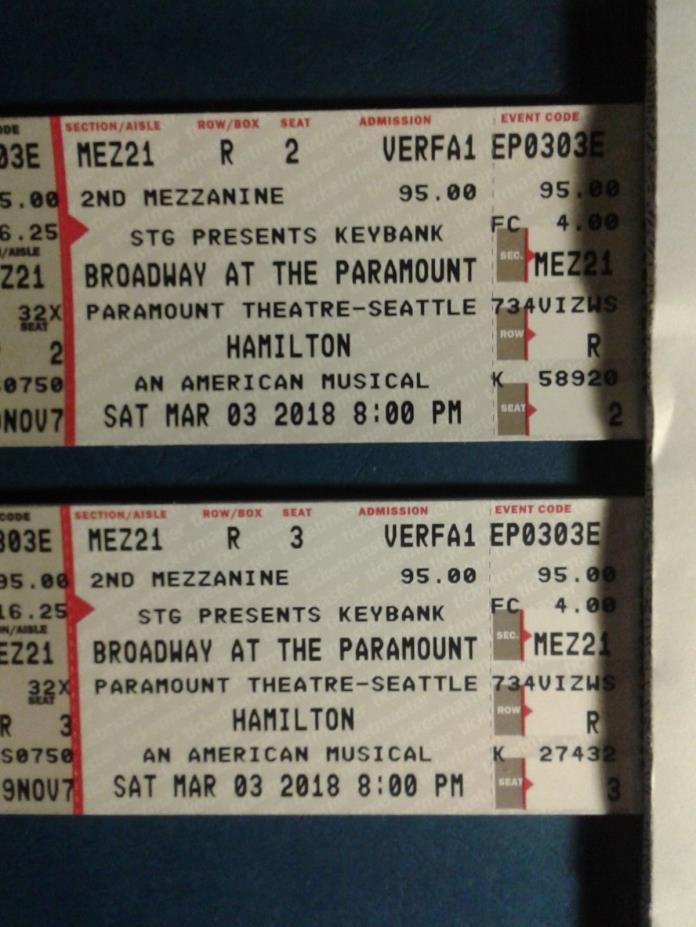 Hamilton Seattle Paramount 2 tickets 3-3-18 Mez 21 R 2/3
