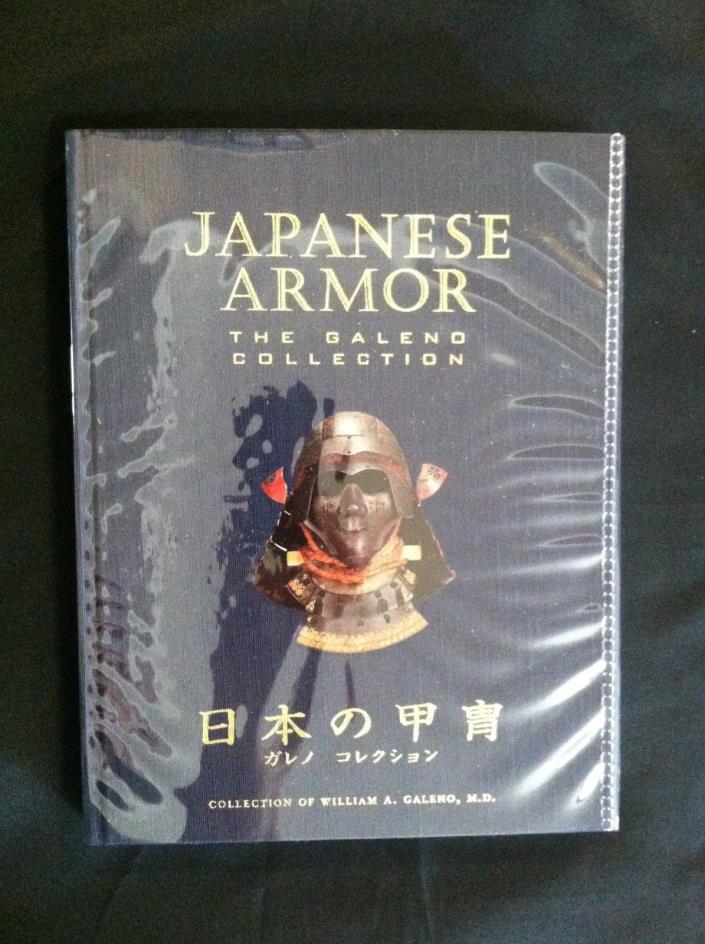 Japanese Armor The Galeno Collection Ian Bottomley