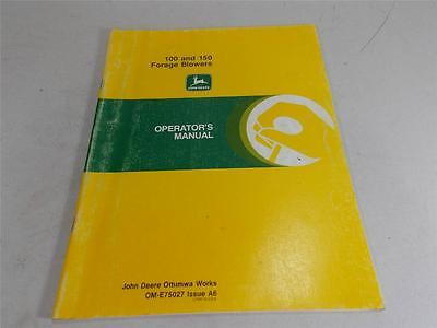 JOHN DEERE OPERATORS MANUAL 100 & 150 FORAGE BLOWER