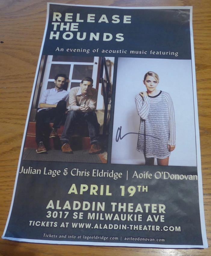 AOIFE O'DONOVAN signed autograph 11x17 Release the Hounds poster 4/17/17