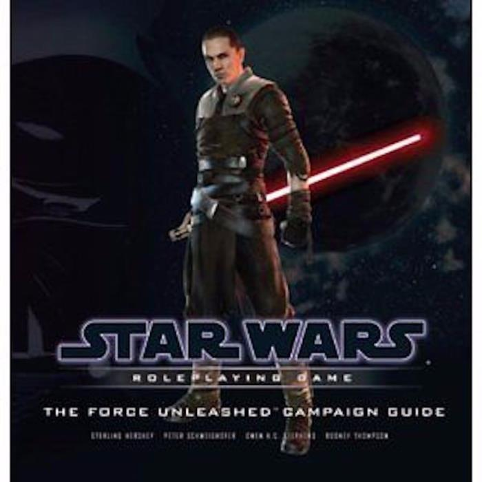 The Force Unleashed Campaign Guide (Star Wars Roleplaying Game) [Hardcover]