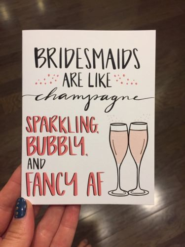 KNOTTY CARDS | Bridesmaids Are Like Champagne Card
