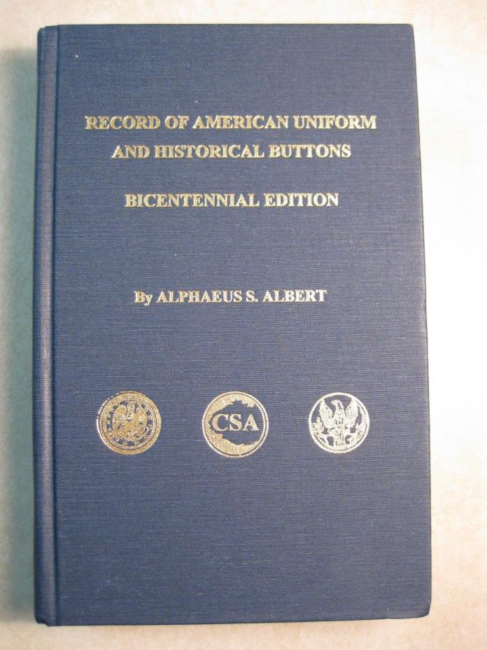 American Uniform and Historical Buttons Bicentennial Albert