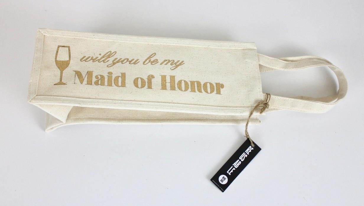 BRIDAL Wedding Will you be my maid of honor Canvas WINE BAG Tote NEW Gold MOH