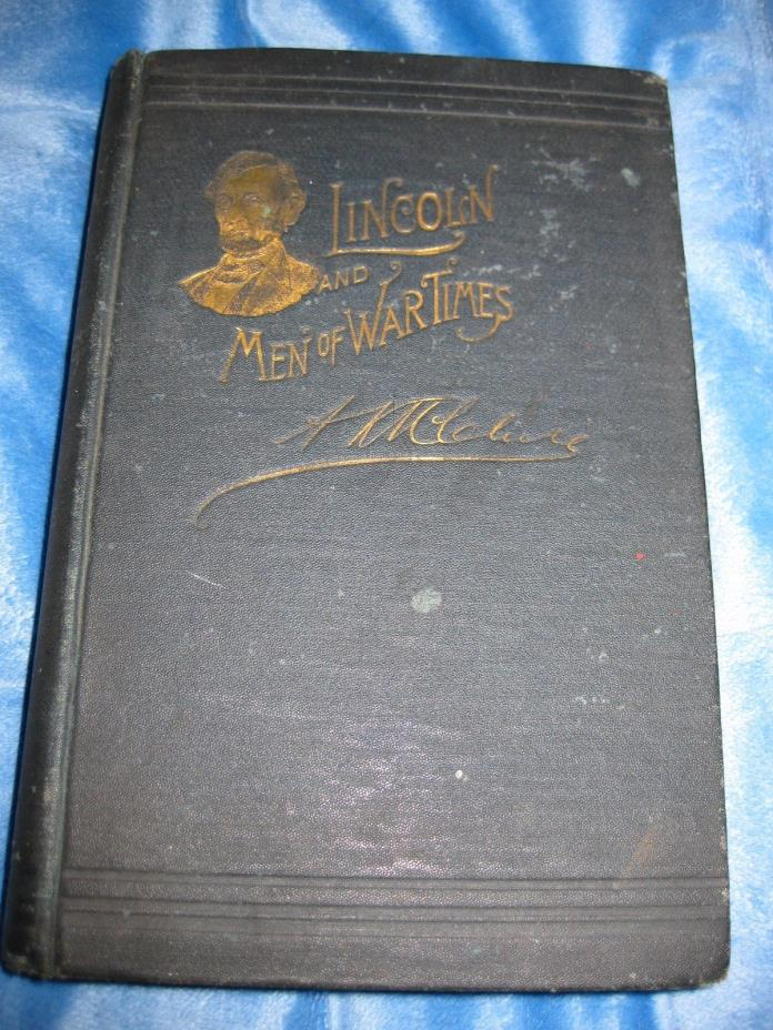 Lincoln and Men of War Times