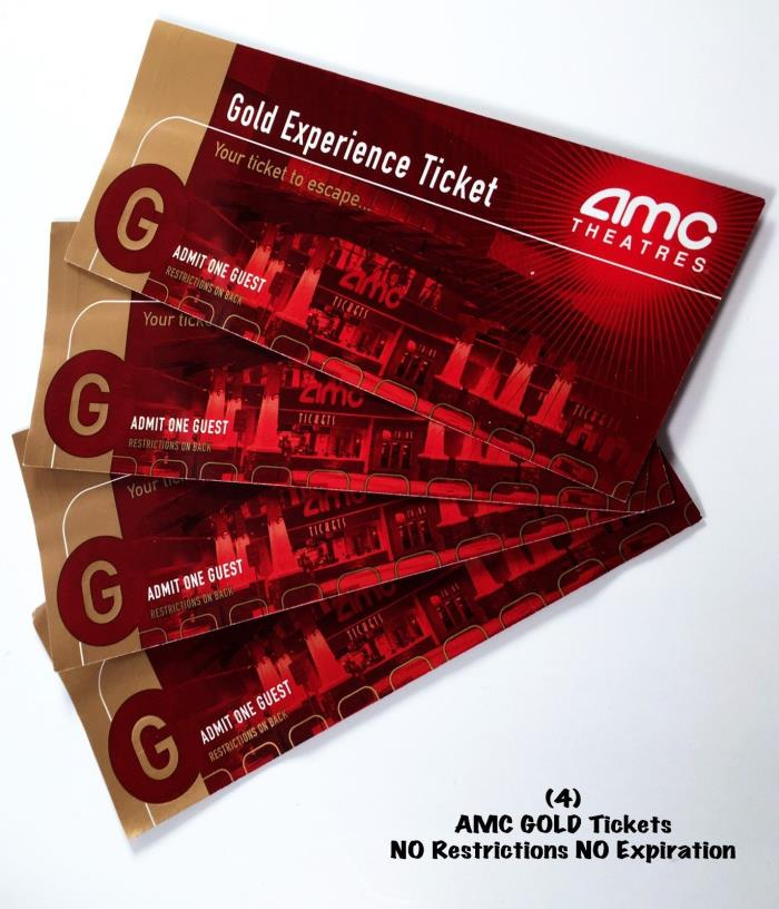 FOUR 4 AMC GOLD MOVIE TICKETS