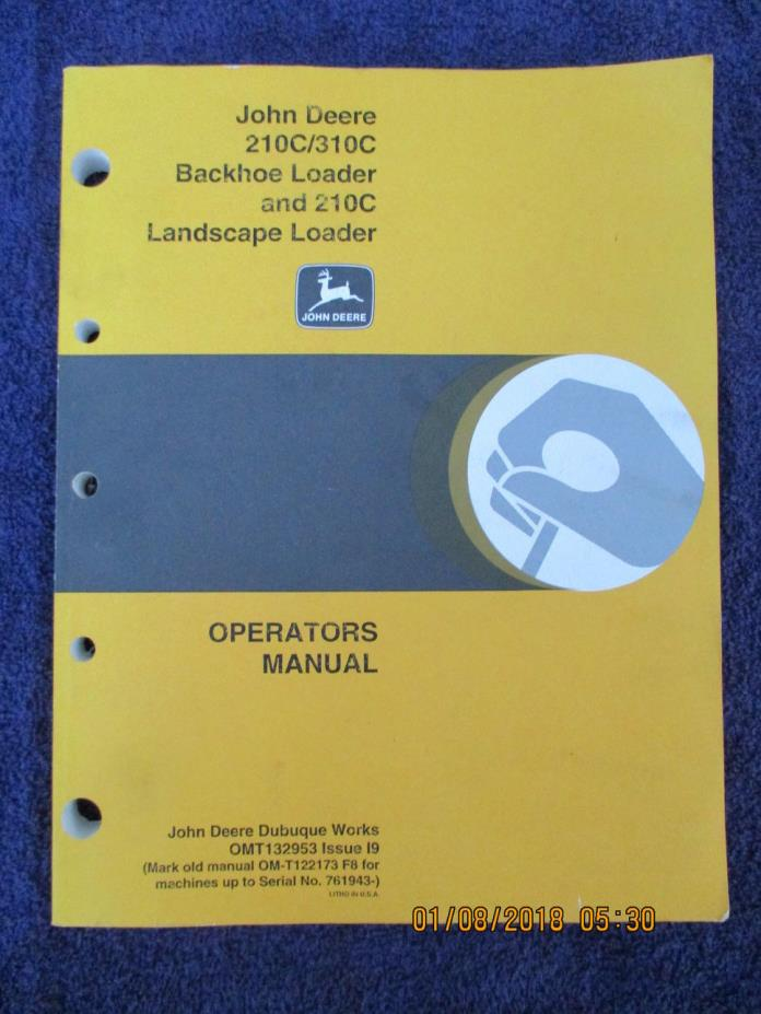 John Deere JD 210C 310C Backhoe Loader & 210C Landscape Tractor Operators Manual