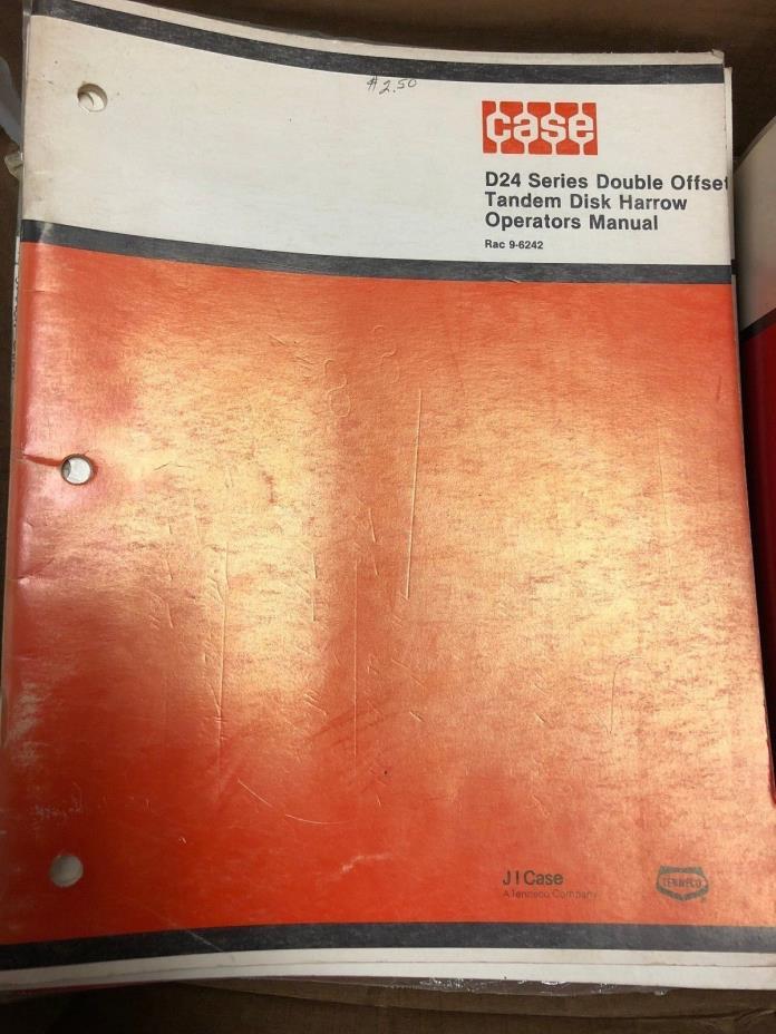 Case D24 Series Double Offset Tandem Disk Harrow Operators Manual