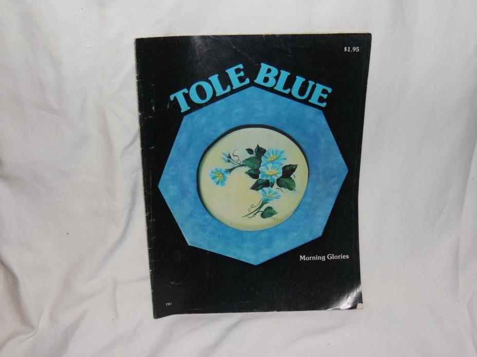 Tole Blue-Morning Glories-1977 Color Craft Publishing-