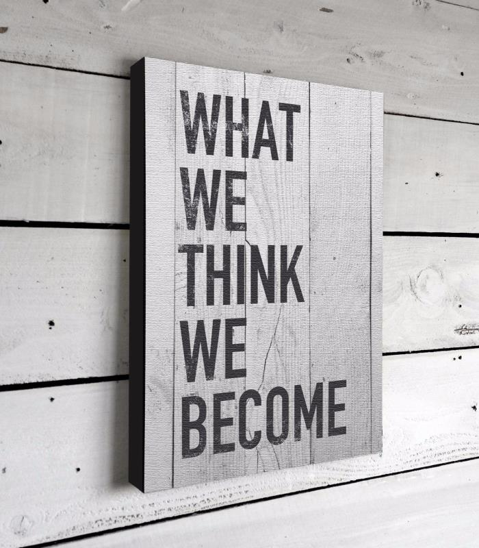 What We Think Inspirational Quotes Canvas Sign Print Wall Art Poster Home Decor