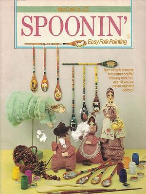 McCalls Spoonin' Easy Folk Painting - Turn Simple Spoons into Super Crafts