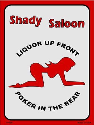 Shady Saloon Metal Novelty Parking Sign ~ Man Cave Sign