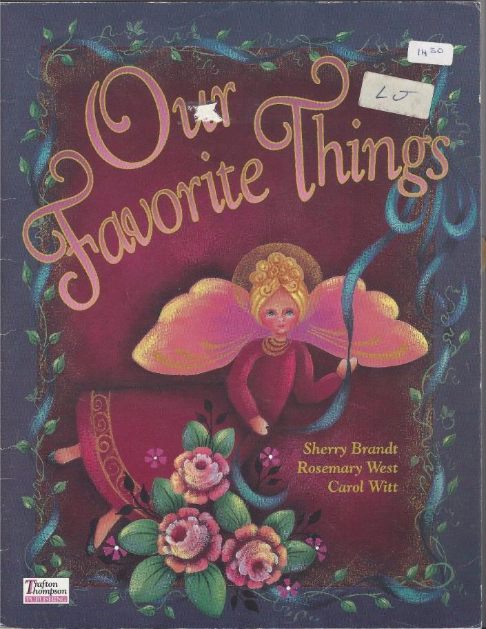 Our Favorite Things Tole Painting Pattern Book by S. Brandt, R. West & C. Witt