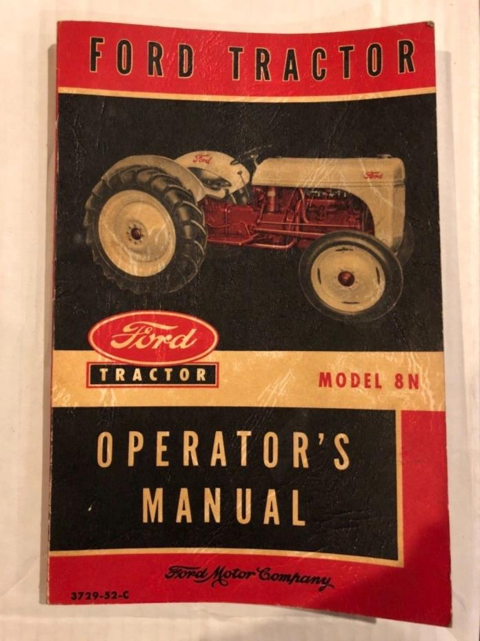 Ford Motor Company Ford Tractor Model 8N Operators Manual 1952