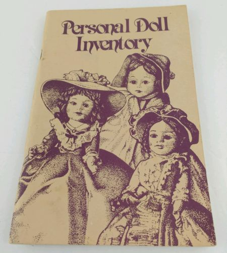 Personal Doll Inventory Vintage by Collector Books