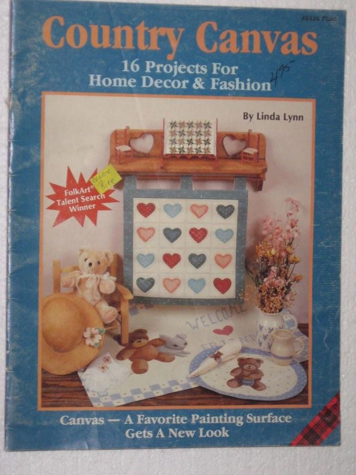 Tole Painting Country Canvas 16 Projects For Home Decor & Fashion Linda Lynn
