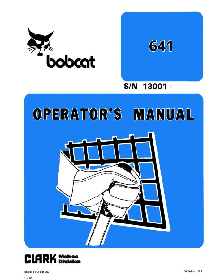 New Clark Bobcat 641 Loader Operator's Manual Repro 1983 6566561 Free Shipping