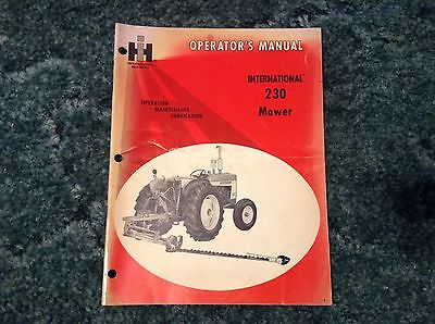 1083751R1 - is a New Original Operators Manual for an IH 230 mowers.
