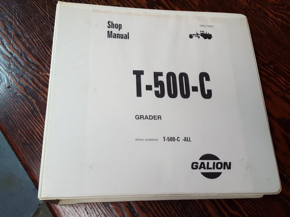 Galion T-500-C Motor Grader Shop Repair Manual *ALL serial numbers*