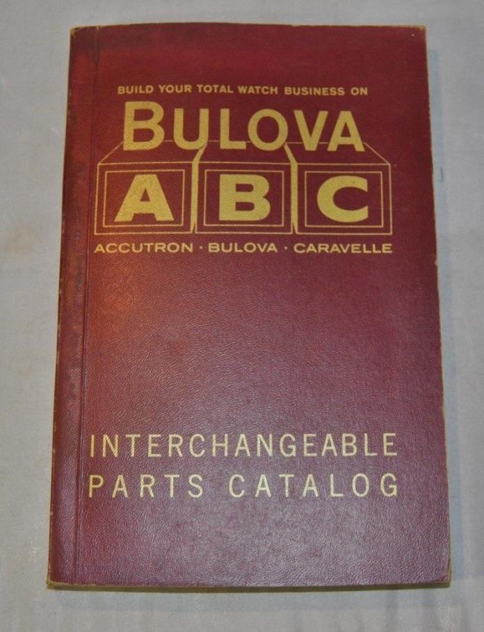 1963 BULOVA  The ABC Catalog of Interchangeable Parts
