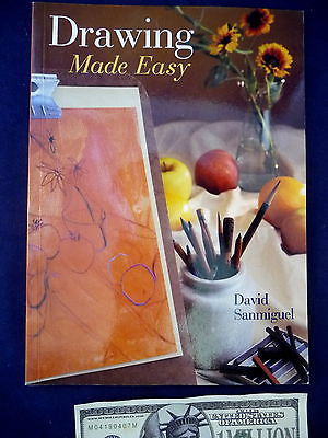 Drawing Made Easy Book David Sanmiguel Art Technique Instruction