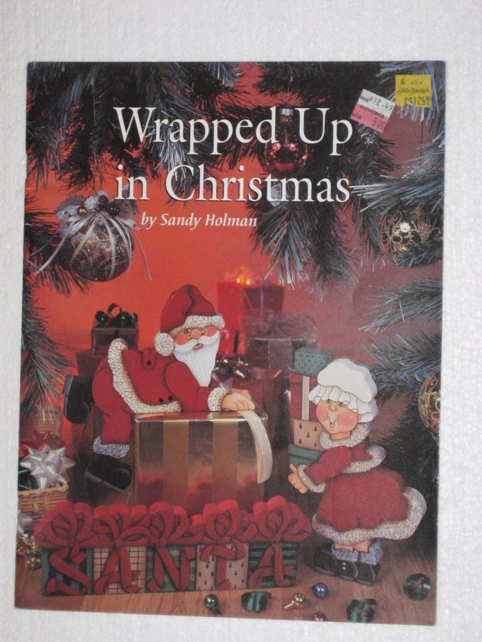 Tole Painting Wrapped Up In Christmas Sandy Holman