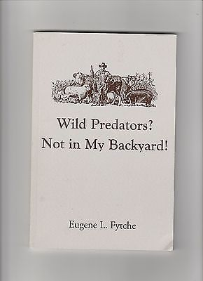 WILD PREDATOR?  EUGENE FYTCHE BOOK LIVESTOCK GOAT SHEEP CATTLE PROTECTION